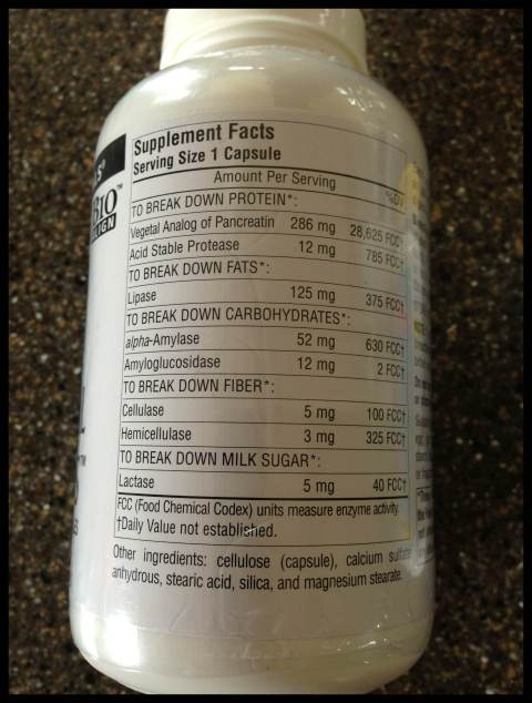 Here is the back of my digestive enzymes.  As you can see they help you break down protein, fats, carbs, fiber (and milk sugar, if I drank milk!)